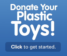 Donate Your Plastic Toys!