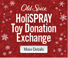 Old Spice holiSPRAY Toy Donation Exchange